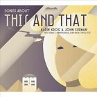 Songs About This and That by John Surman/Karin Krog (CD, Feb-2014, Meantime)