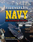 Tidewater's Navy: An Illustrated History by Bruce Linder (Hardback, 2005)