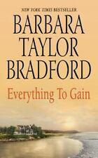 Everything to Gain by Barbara Taylor Bradford (2007, Paperback) FF814