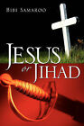 Jesus or Jihad by Bibi Samaroo (Paperback / softback, 2005)