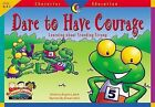 Character Educ Readers Dare to by Creative Teaching Press (Paperback / softback, 2002)