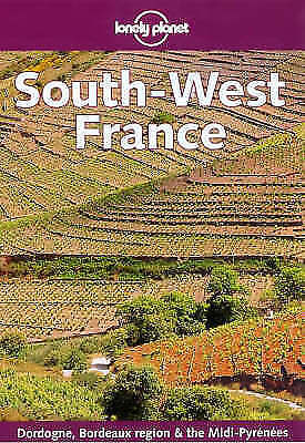 South West France (Lonely Planet Regional Guides) by Wilkinson, Julia,King, John