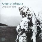Christopher Blake: Angel at Ahipara (CD, Nov-2012, Atoll (France))