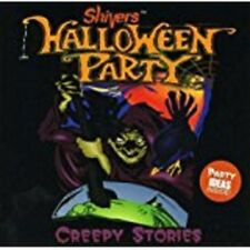 Shivers: Halloween Party - Creepy Stories by Various Artists (CD,2001)