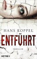 Entführt von Hans Koppel (2013, Taschenbuch)