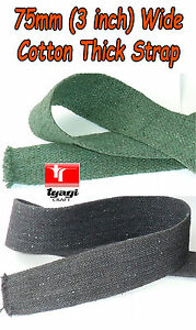 3 inch Wide Cotton CANVAS Webbing Tape Bag Thick Dhol Band Strap BELT Making
