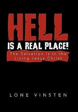 Hell Is a Real Place! by Lone Vinsten (2010, Hardcover)