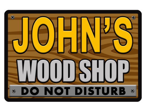 Personalized WOODSHOP Sign Printed w YOUR NAME Quality Aluminum VIVID disturb414