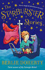The Starburster Stories by Berlie Doherty (Paperback, 2013)