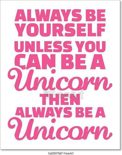 Unicorn Slogan Always Be Art/Canvas Print. Poster, Wall Art, Home Decor
