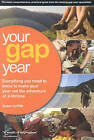 Your Gap Year by Susan Griffith (Paperback, 2007)