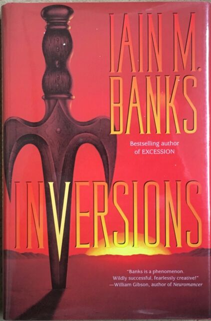 Inversions By Iain M. Banks Hardback USA First Edition