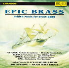 Epic Brass: British Music for Brass Band by Black Dyke Band (CD, Mar-1992, Chandos Brass)
