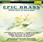 Epic Brass: British Music for Brass Band by Black Dyke Band (CD, Mar-1992, Chandos Brass)