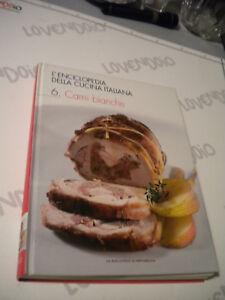 Enciclopedia-della-cucina-italiana-Volume-6-CARNI-BIANCHE