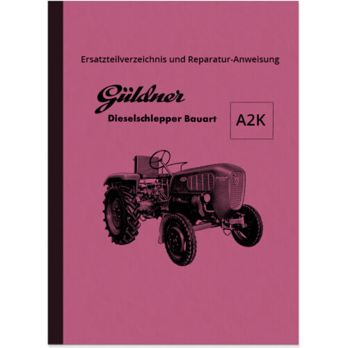 Güldner TRATTORI DIESEL a2k a2kn manuale di riparazione ricambio elenco manuale LKN