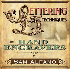 Image Is Loading Lettering Techniques For Hand Engravers By Sam Alfano