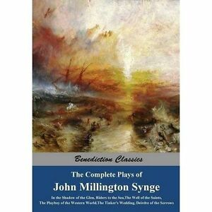 The-Complete-Plays-of-John-Millington-Synge-In-the-Shadow-of-the-Glen-Rider