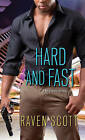 Hard and Fast by Raven Scott (Paperback, 2015)