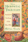 The Hermetic Tradition: Symbols and Teachings of the Royal Art by Julius Evola (Paperback, 1995)