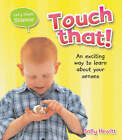 Touch That! by Sally Hewitt (Paperback / softback, 2008)