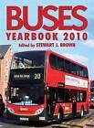 Buses Yearbook 2010: 2010 by Stewart J. Brown (Hardback, 2009)