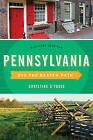 Pennsylvania off the Beaten Path: Discover Your Fun by Christine H. O'Toole (Paperback, 2016)