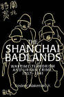 The Shanghai Badlands: Wartime Terrorism and Urban Crime, 1937-1941 by Frederic Wakeman (Paperback, 2002)