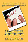 Magic Tips and Tricks by MR Rick C Carruth, Rick Carruth (Paperback / softback, 2011)