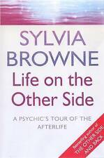 Life on the Other Side - A Psychic's Tour of the Afterlife, By Sylvia Browne,in