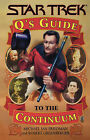 Q's Guide to the Continuum by Michael Jan Friedman, Robert Greenberger (Paperback, 1998)