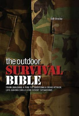 The Outdoor Survival Bible by Rob Beattie