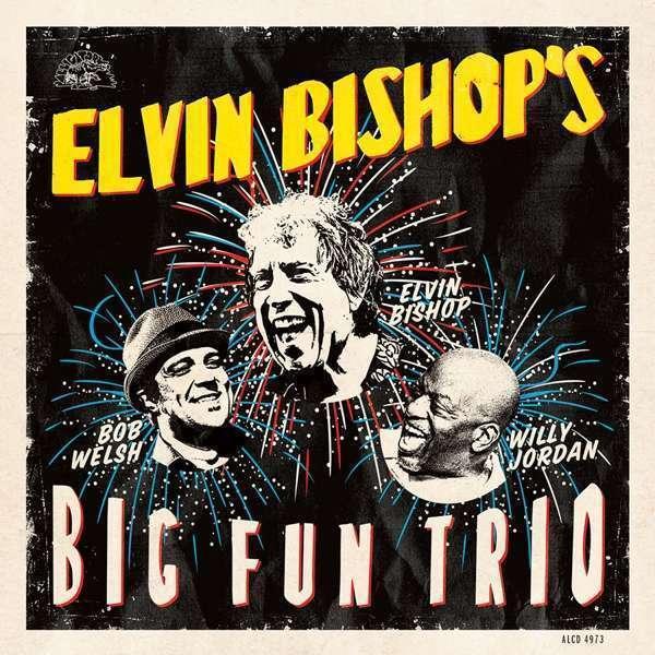 Bishop Elvin - Elvin Bishop'S Grande Fun Trio Nuevo CD