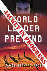 World Leader Pretend by James Bernard Frost (Paperback, 2007)