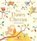 The Dawn Chorus: Big Book by Suzanne Barton (Paperback, 2015)