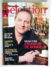 SÉLECTION DU READER'S DIGEST DE JUILLET 2008, EN COUVERTURE MICHEL CÔTÉ