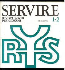 SERVIRE RIVISTA ROVER PER I GIOVANI 1967 ANNATA COMPLETA SCOUT SCOUTISMO