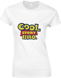 Cool-Story-Bro-Funny-Toy-Story-Inspired-Ladies-Printed-T-Shirt-Soft-Women-Tee