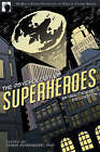 The Psychology of Superheroes: An Unauthorized Exploration by BenBella Books (Paperback, 2008)