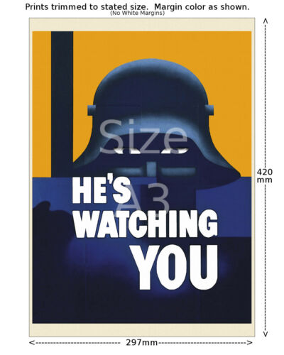 4 sizes, matte+glossy avail Hes Watching You World War II US Propaganda Poster