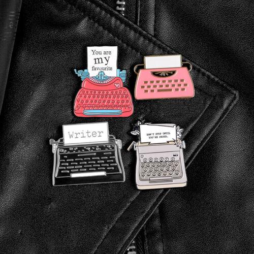 You Favourite Typewriter Enamel Retro Writer Brooch Backpack Collar Pins Badge