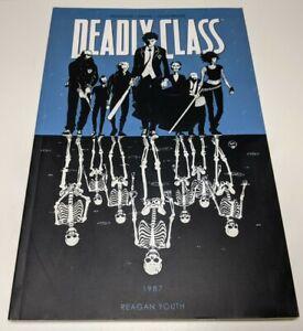 DEADLY CLASS VOL 1 REAGAN YOUTH TPB RICK REMENDER IMAGE COMICS