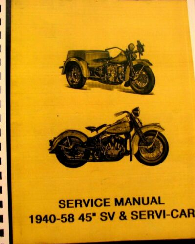 "1940-1958 Harley-Davidson Service Manual 45/"" SV /& Servi-Car  80 Pgs."