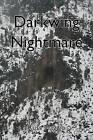 Darkwing Nightmare by Russ Maggio (Paperback / softback, 2010)