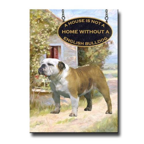 ENGLISH BULLDOG House Is Not A Home FRIDGE MAGNET No 2