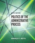 Politics of the Administrative Process by Donald F. Kettl (Paperback, 2014)