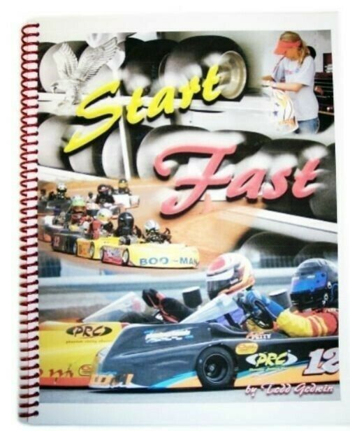 Start Fast by Todd  Godwin Go Kart Racing Race Getting Started Tips Guide Book  store sale outlet