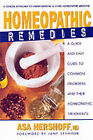 Homeopathic Remedies: A Quick and Easy Guide to Common Disoders and Their Homeopathic Treatments by Asa Hershoff (Paperback, 2000)