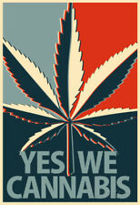 Yes We Cannabis Marijuana Poster Poster Print, 13x19