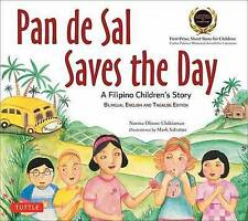 Pan de Sal Saves the Day: An Award-Winning Children's Story from the Philippines